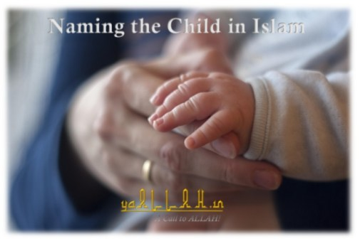Complete Guide Naming The Child In Islam Islami Bachchon Ke Naam