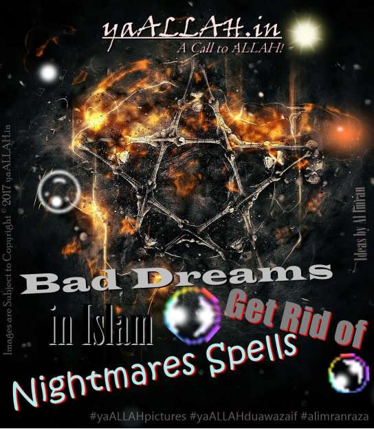 Bad-Dreams-in-Islam-Get-Rid-of-Nightmares-Spells-Bure-khwab-150217-yaALLAH