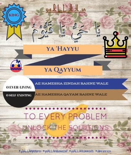 King of All Wazifa ya Hayyu ya Qayyum