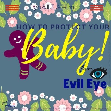 How-to-Protect-Yourself-from-Evil-Eye-on-Baby-100%-Hifazat-yaALLAH.in-nazar-e-bad-240317RS