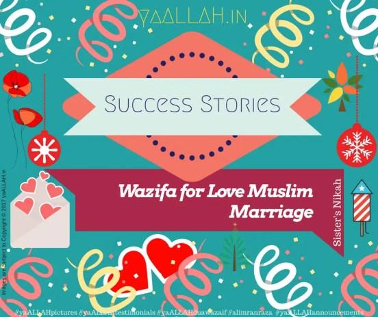 Success-Stories-Wazifa-for-Love-Muslim-Marriage-Sister's-Nikah-yaALLAH-110417