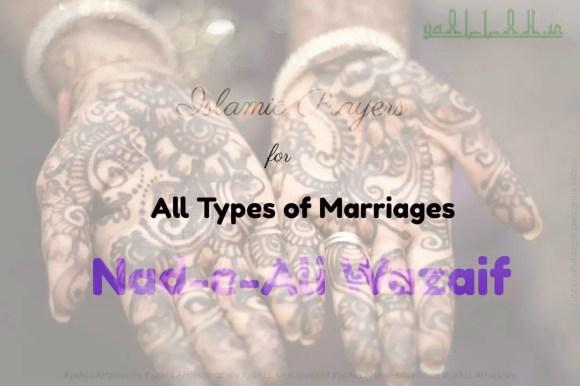Islamic Prayers for All Types of Marriages Nad-e-Ali Wazaif for Nikah-Shadi-yaALLAH-310817