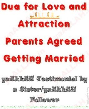 Dua for Love and Attraction-Parents Agreed yaALLAH Testimonial