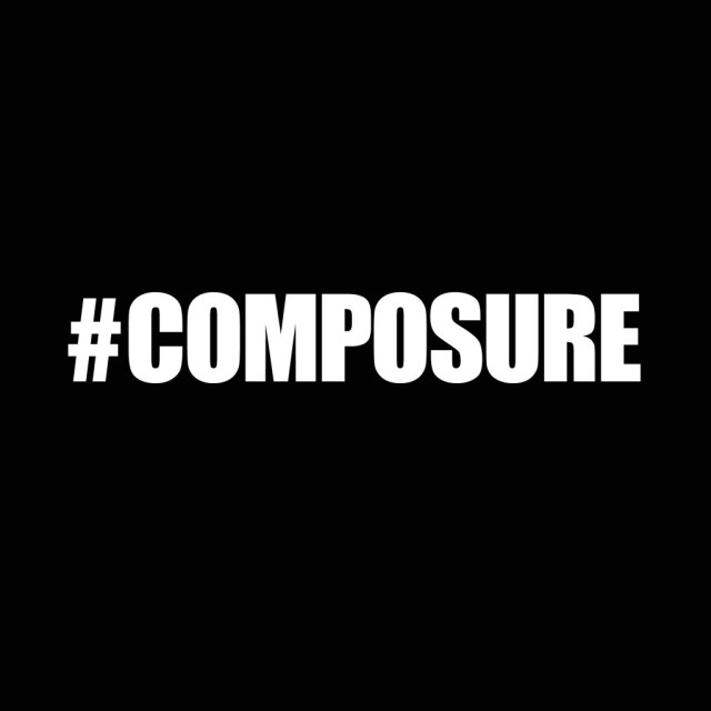 Music: AKA – Composure, AKA Composure