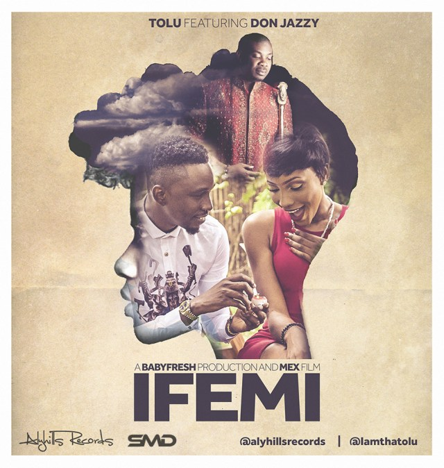 Music: Tolu Ft Don Jazzy – Ife Mi, tolu ft don jazzy ife mi