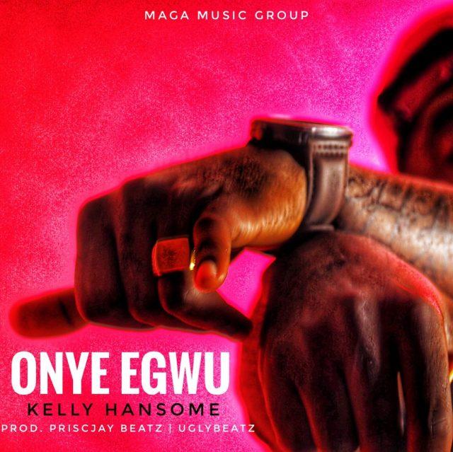 Kelly Handsome Onye Egwu