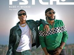 Kcee Ft Wizkid Psycho Lyrics
