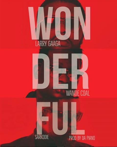 Larry Gaaga Wonderful ft Wande Coal
