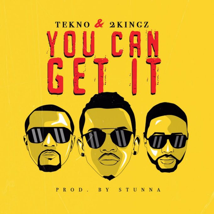Download Music: Tekno – You Can Get It ft. 2Kingz