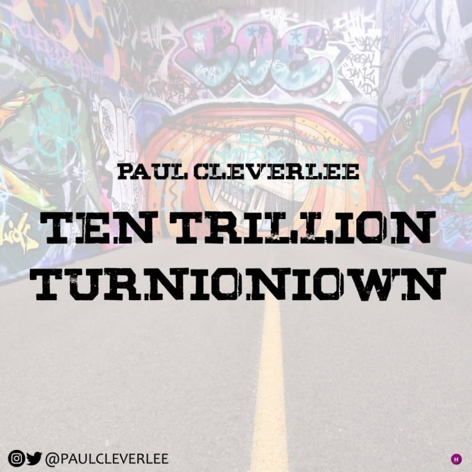 Download Music: Paulcleverlee – Ten Trillion Turnioniown