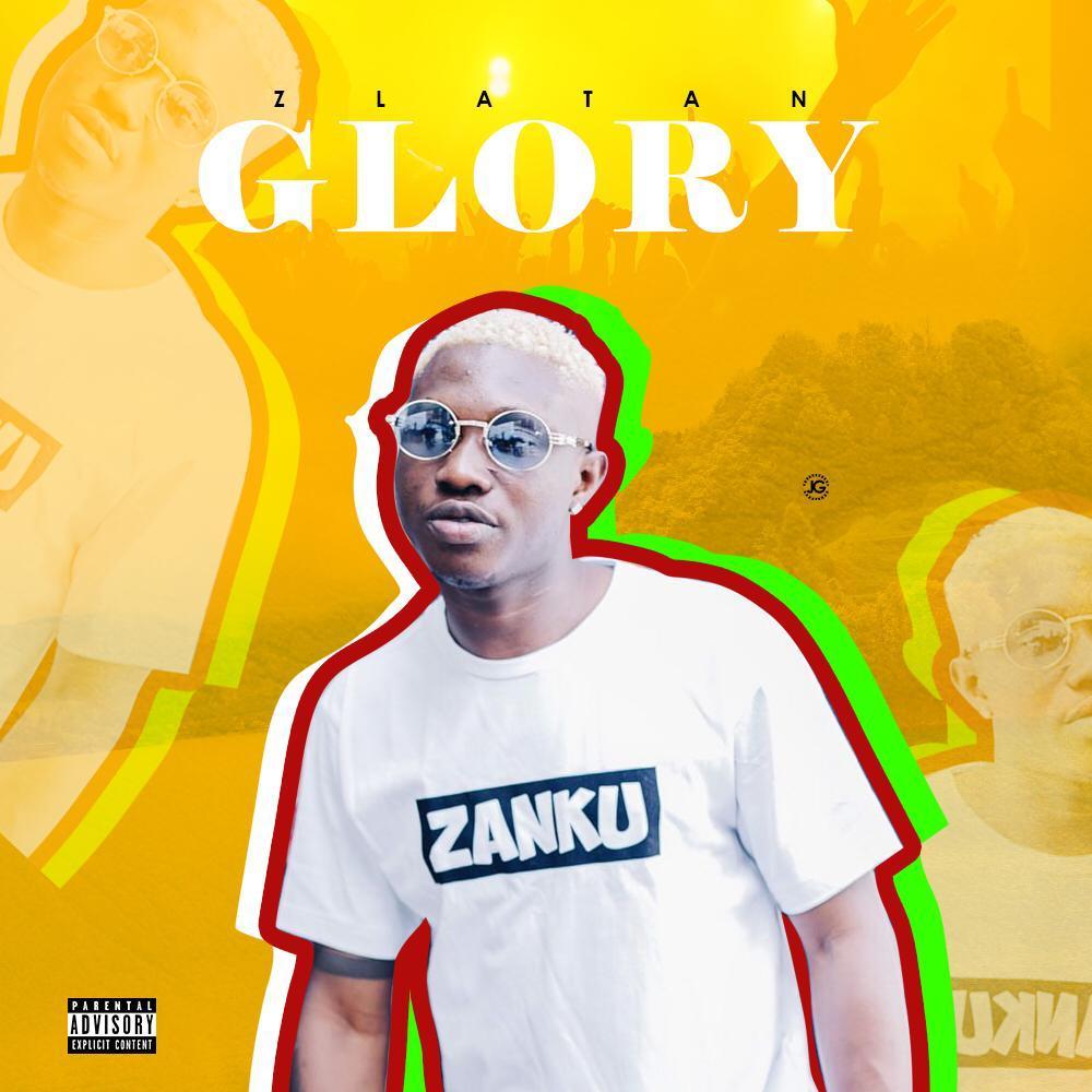 MUSIC: Zlatan – Glory (mp3 Download)