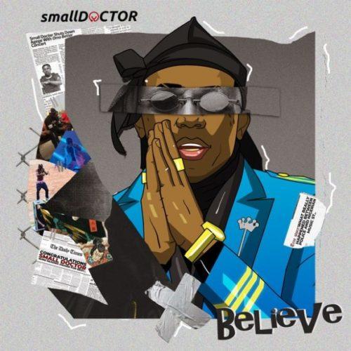 Small Doctor Believe