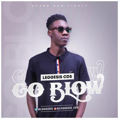 Music: Leggesis CDS – Go Blow
