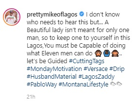 A beautiful lady isn't meant for only one man - Pretty Mike