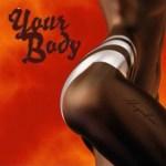 Music: Mayorkun – Your Body