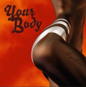 Music: Mayorkun – Your Body