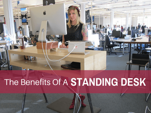Benefits of Using The Standing Desk