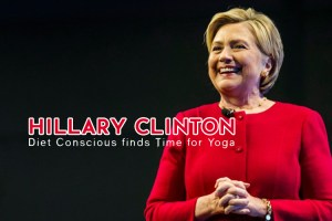 Hillary Clinton Diet Conscious finds Time for Yoga