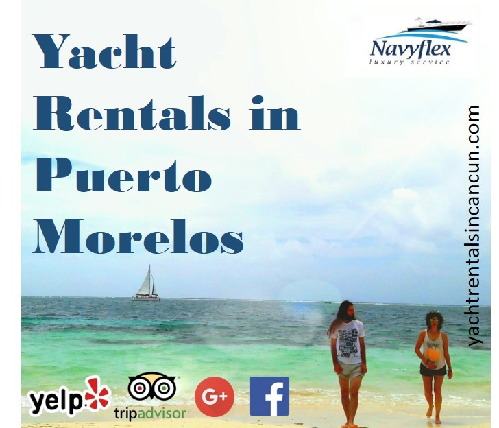 Luxury Yacht Rentals in Puerto Morelos lyxury open bar all inclusive snorkel tour reef private