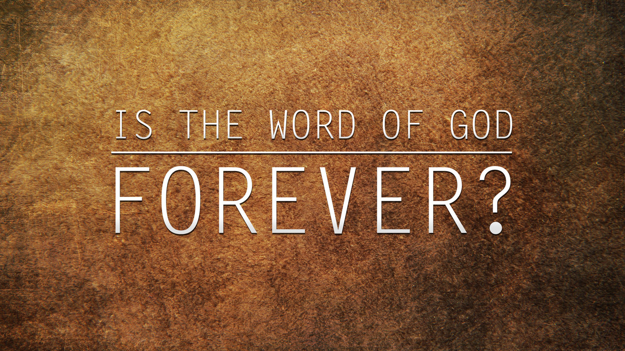 https://i0.wp.com/www.yah-tube.com/videos/119/Is_the_Word_of_God_Forever.jpg