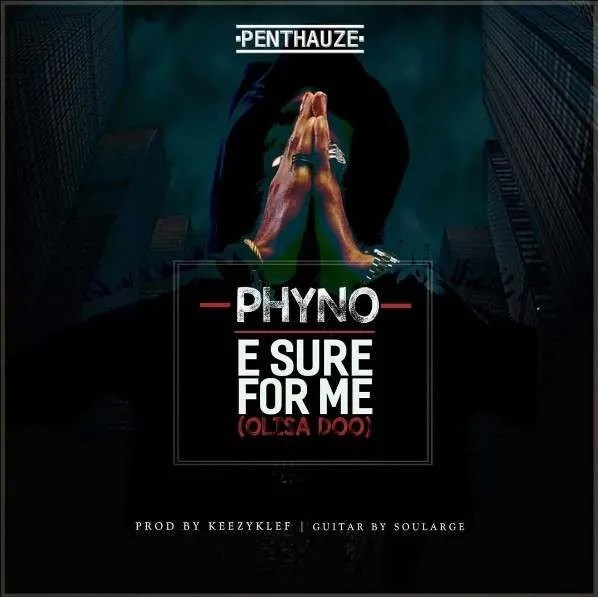 CHORDS: Phyno – E Sure For Me(Olisa doo) Chord progression on Piano, Guitar and Keyboard…