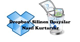 Dropbox da Silinen Dosyalar Nasil Kurtarilir
