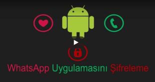 WhatsApp Şifreleme Kitleme Nasıl Yapılır