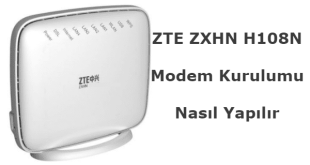 Zte zxhn h108n modem şifre değiştirme, zte zxhn h108n, zte zxhn h108n arayüz şifresi, zte zxhn h108n modem kurulumu,