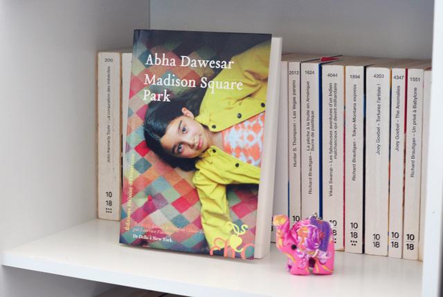 """Chronique sur le blog, """"Madison Square Park"""" d'Abha Dawesar"""