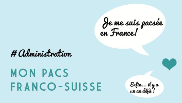 Je vous raconte mon Pacs franco-suisse!