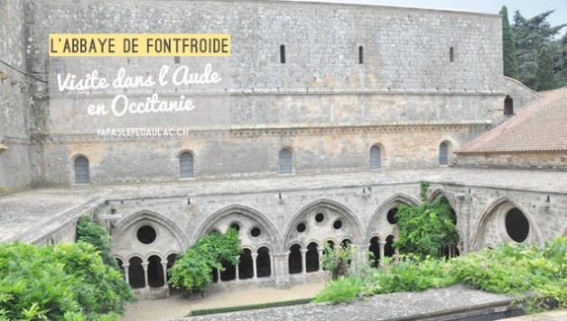 Abbaye de fontfroide copyright blog voyage en france yapaslefeuaulac
