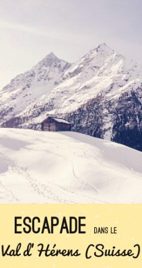 Voyage en Suisse: découverte du Val d'Hérens sur le blog!