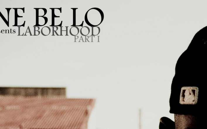 One Be Lo / Laborhood (Part 1) Mixtape