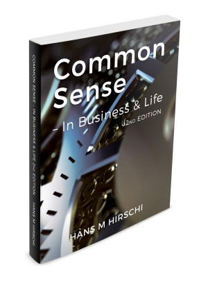 Common Sense - In Business & Life