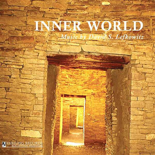 INNER WORLD MUSIC BY DAVID S. LEFKOWITZ