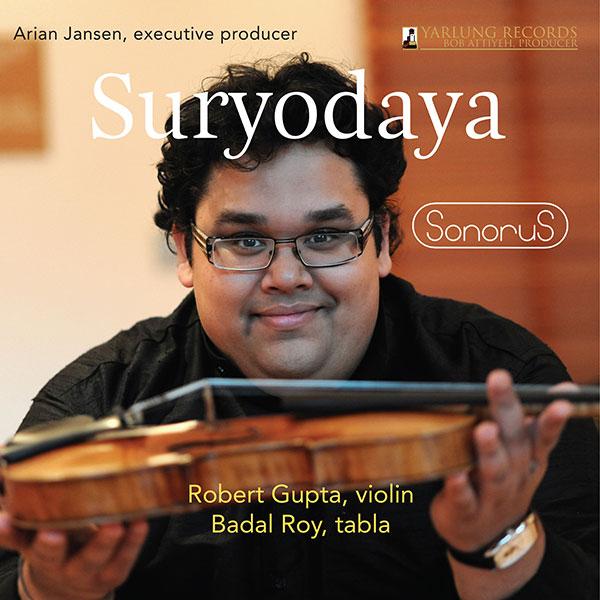 Robert Gupta | Badal Roy | Sonorus | Suryodaya