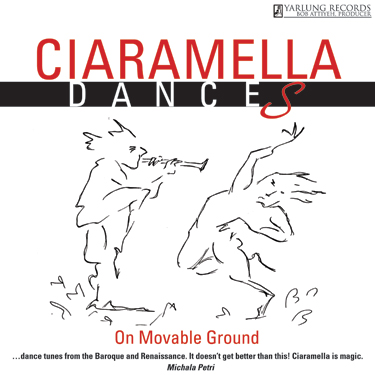 Ciaramella Dances On Movable Ground CD