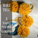 Easy DIY Project – Fall PomPom Garland