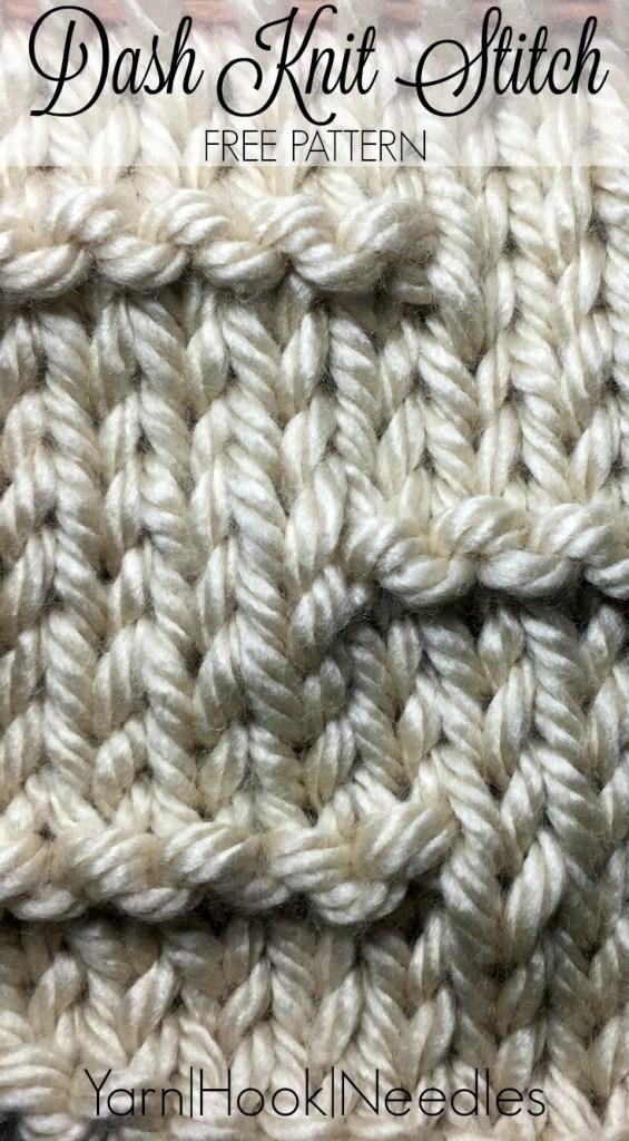 The Dash Knitting Stitch with FREE Pattern! - Yarn Hook Needles