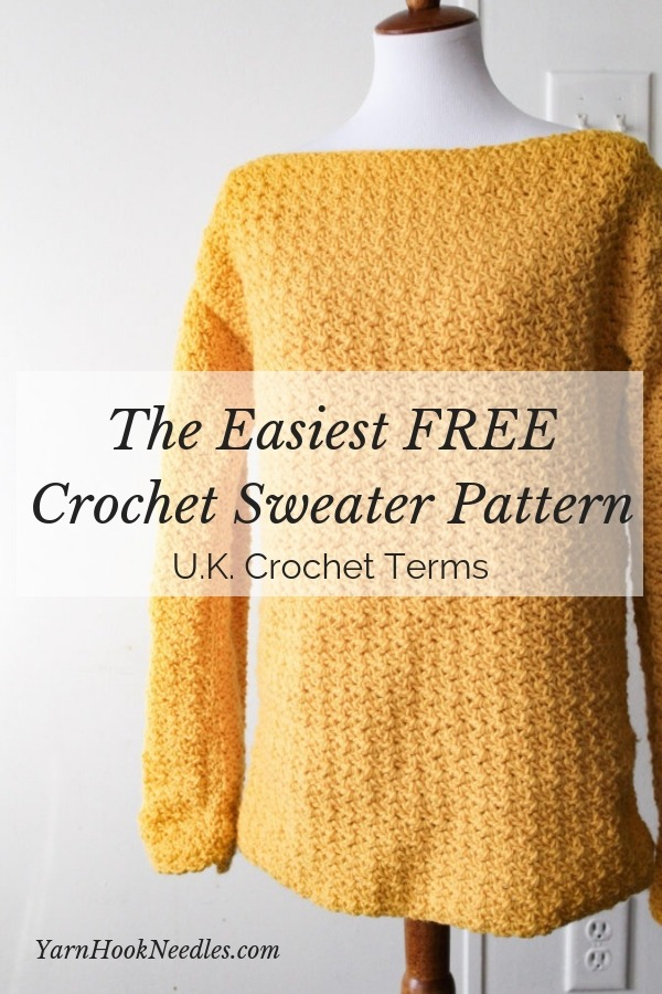The Easiest Pullover Crochet Sweater Youll Ever Make Uk Terms