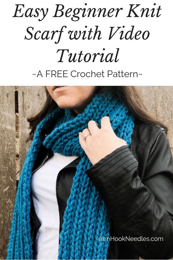 Easy Beginner Knit Scarf With Video Tutorial Yarnhookneedles