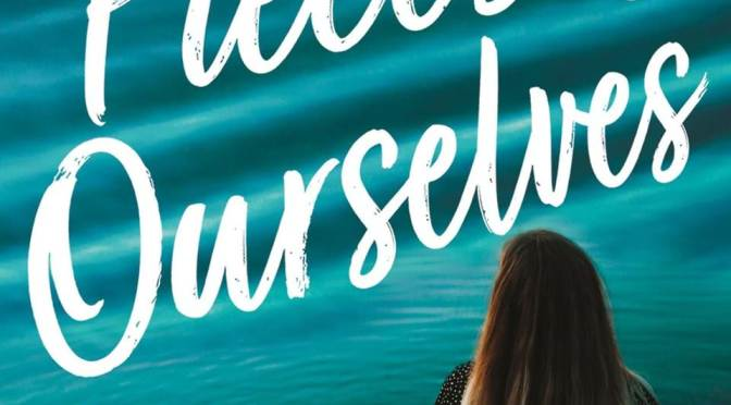 The Pieces of Ourselves – Maggie Harcourt