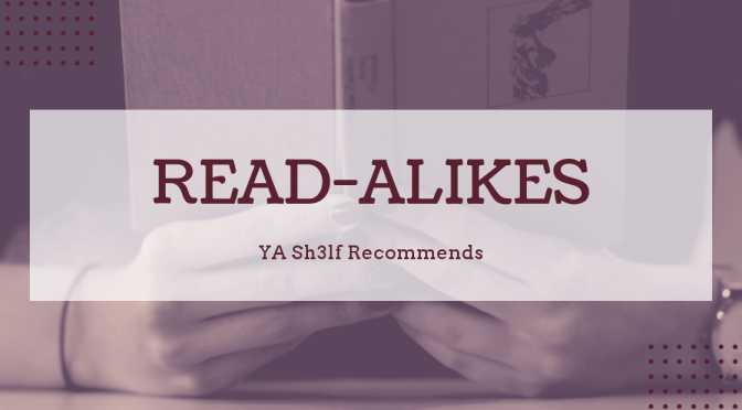 Read-Alikes: All The Bright places