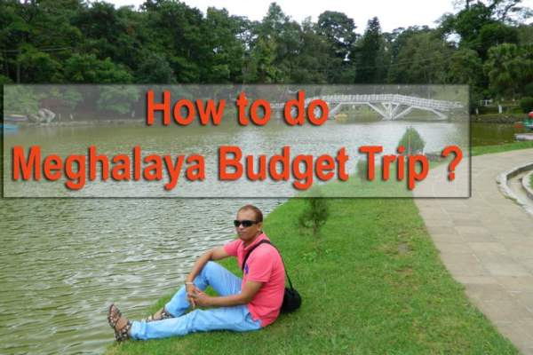 how to do meghalaya budget trip