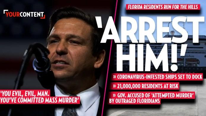 Florida Gov. DeSantis 'should be arrested' after putting 21 million residents at risk » Your Content