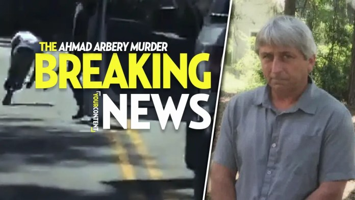 From Witness to Murderer: Man Who Filmed Killing of Ahmaud Arbery Arrested for Felony Murder