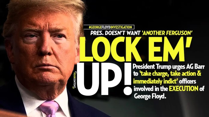 Pres. Trump Urging AG to 'Take Action' and Indict Minneapolis Cops: 'Matter of National Security'