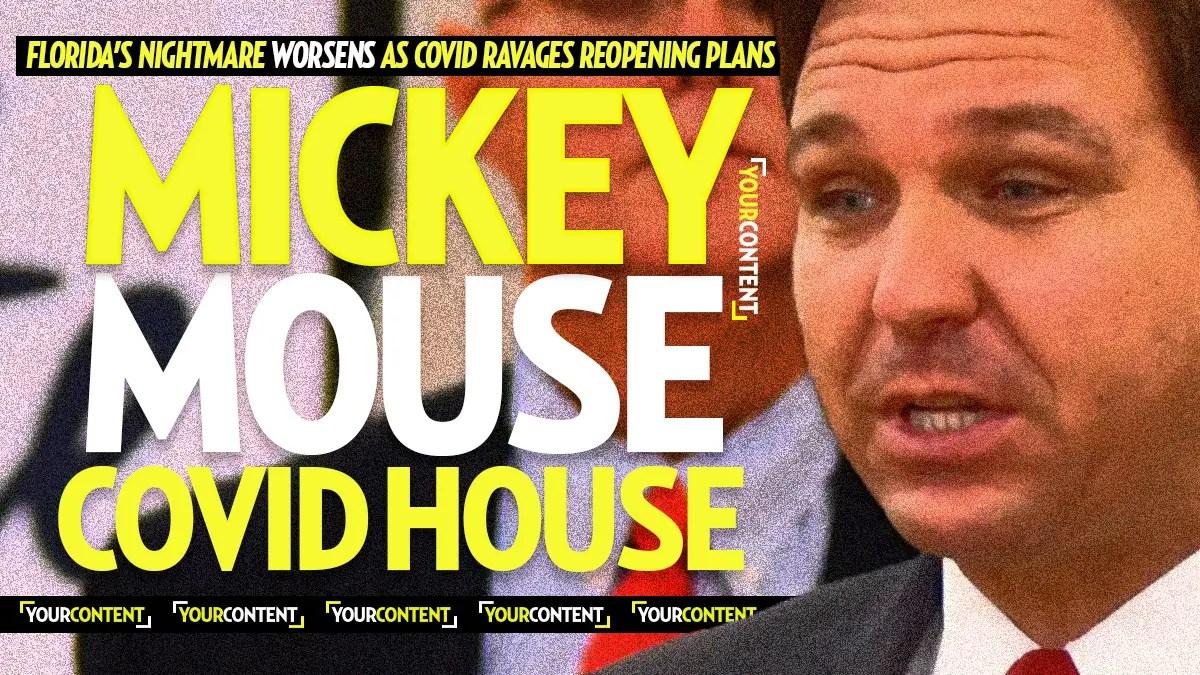 Florida Gov. DeSantis TRICKS Residents Into Thinking 'Disney World is Safer Than Home'