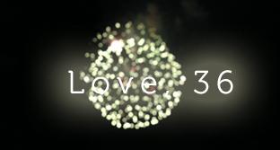 love, 36