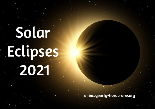 Solar Eclipses 2021 Astrology